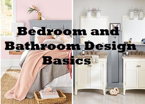 Bedroom and Bathroom Design Basics
